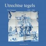 Utrechtse tegels 1600 - 1900
